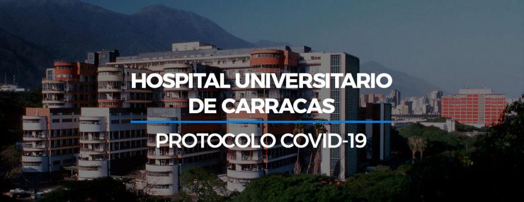 Hospital Universitario de Caracas - Protocolo Covid-19
